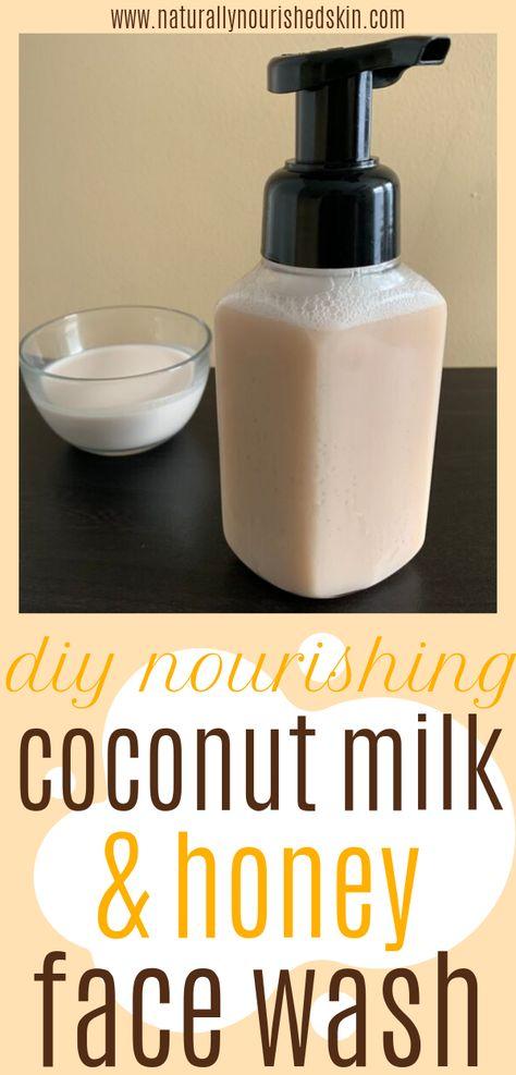 DIY Nourishing Coconut Milk & Honey Face Wash