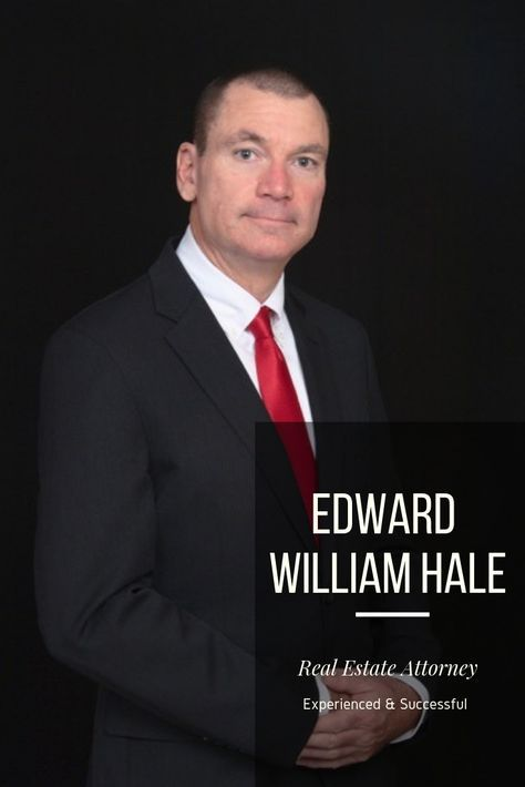 Edward William Hale Board Certified Attorney In Lee County Estate Lawyer Estate Law Lee County