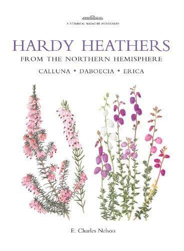 Hardy Heathers From The Northern Hemisphere Calluna Daboecia Erica Botanical Magazine Monograph You Can Get More Deta Heather Flower Botany Books Botanical