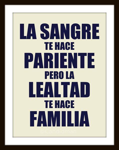 La sangre te hace pariente... Pero la lealtad te hace familia!