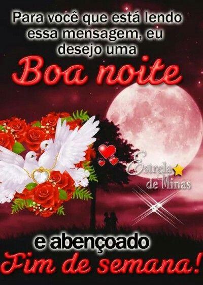 Pin De Maria Mendes Em Boa Noite Boa Noite Bons Sonhos Frases