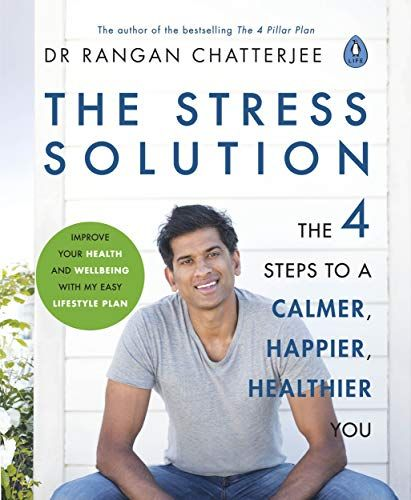 The Stress Solution 4 Steps To A Calmer Happier Health Https Www Amazon Co Uk Dp B07f2q49bm Ref Cm Sw R Pi Dp U X 6j4 Healthier You Stress Feel Better