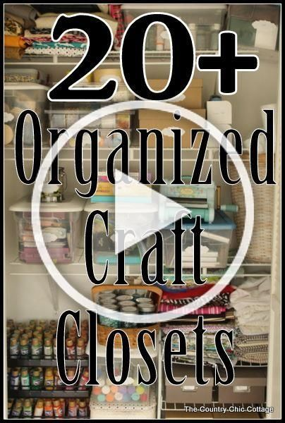 Over 20 Organized Craft Closets The Country Chic Cottage Diy