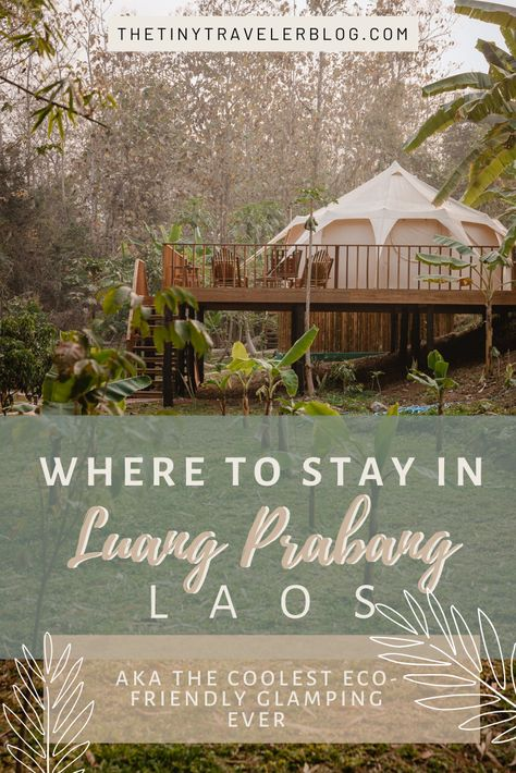 Unique Glamping Eco Friendly Stay: Luang Prabang