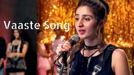 Download Vaaste Song Mp3 By Dhvani Bhanushali Hindi 2019 Songs Top Trending Songs Trending Songs