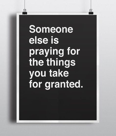 Someone Else is Praying For The Things You Take For Granted | Etsy