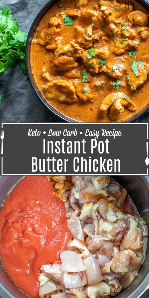 This Instant Pot Butter Chicken is a delicious low carb, keto recipe with authentic Indian flavor that is perfect for dinner. A delicious Indian food recipe made with chicken thighs in a creamy, richl Healthy Butter Chicken Recipe, Butter Chicken Rezept, Instantpot Chicken Recipes, Keto Chicken, Healthy Chicken, Instant Pot Dinner Recipes, Healthy Dinner Recipes, Chicken Instant Pot Recipe, Food Dinners