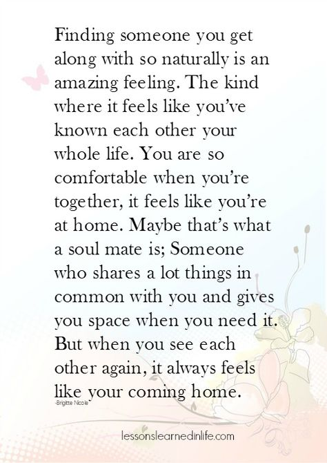 Lessons Learned in Life | Maybe that's what a soulmate is.