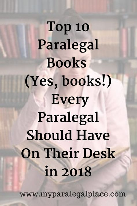 How can you be sure to uncover the rest of that coveted industry info that you haven't yet tapped into? Don't worry—there are plenty of industry pros who have created an array of paralegal books with people like you in mind!