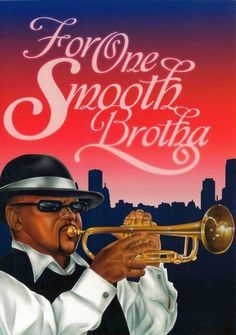 For One Smooth Brotha: African-American Birthday Card | The Black Art Depot