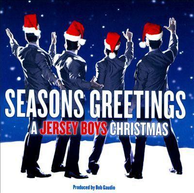 """Seasons Greetings"" - A Jersey Boys Christmas (2011)"