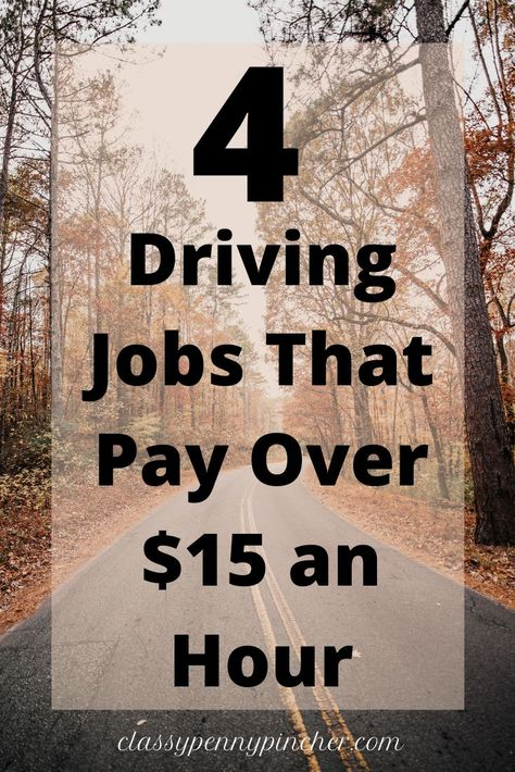 Part Time Driving Jobs Paying Over 15 00 An Hour In 2020