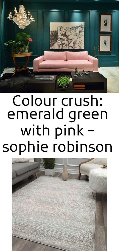 Colour crush: emerald green with pink – sophie robinson