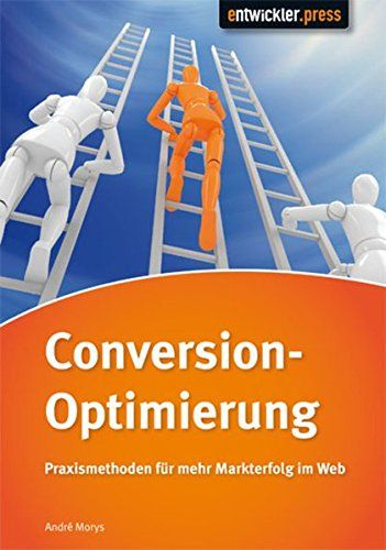 Conversionoptimierung Praxismethoden Fr Mehr Markterfolg Im Web Download For Free The Best Page Ebook Conversionoptimieru Buch Conversation Cheap Used Books