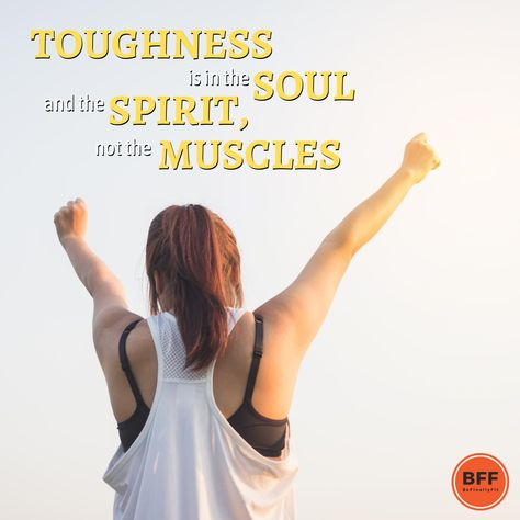 Toughness is in the soul and the spirit, not in the muscles. . . . #befinallyfit #bff #fitnesstip #fitquote #fitnessmotivation #weightloss #weightlossjourney #weightlossforwomen #loseweight #weightlossmotivation #healthyliving #28days #cleaneating #diet #eatclean #fitnessisawayoflife #fitspo #healthylifestyle #weightlosshelp #weightlossideas #weightlossinspiration #weightlossquotes #weightlosstips #howtoloseweight #howtolosefat #fitnessquotes #fitnesstransformation #weightlosstransformation