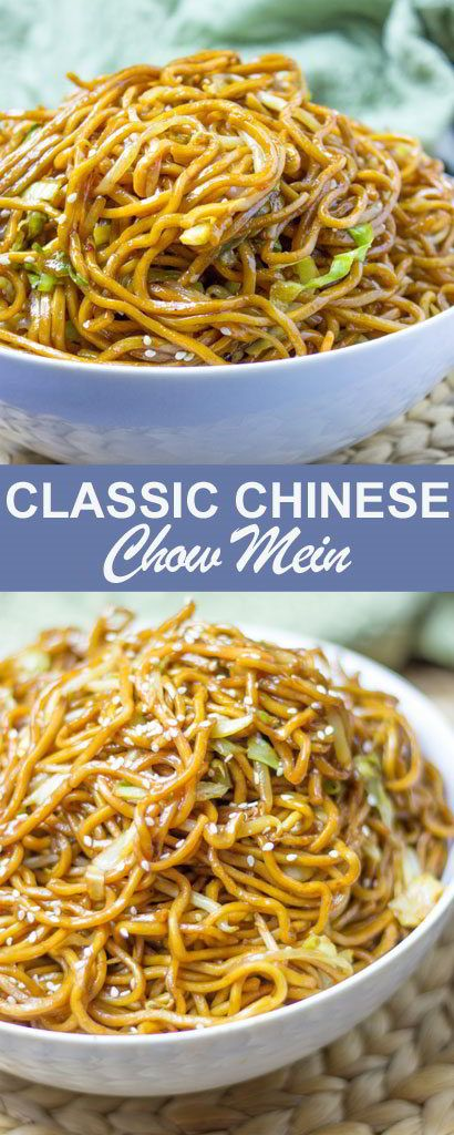 Classic Chinese Chow Mein Recipes Homemade Chinese Food Easy