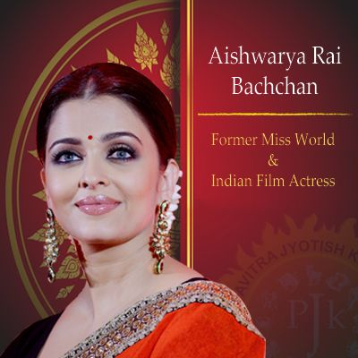 About Aishwarya Rai Bachchan Horoscope Aishwarya Rai Bachchan Aishwarya Rai Indian Film Actress