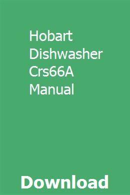 Hobart Dishwasher Crs66A Manual   ahinmennong   Hobart