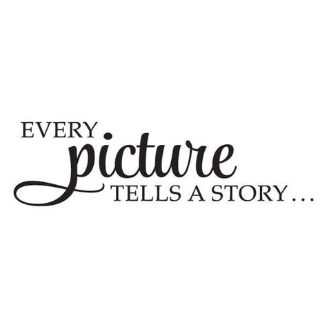 Every Picture Tells A Story Wall Quote Decal Whimsical Vinyl | Etsy