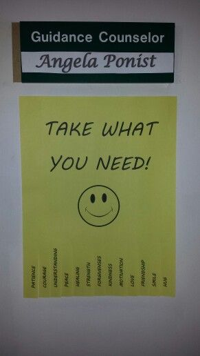 My take what you need sign... hanging outside my school counseling office