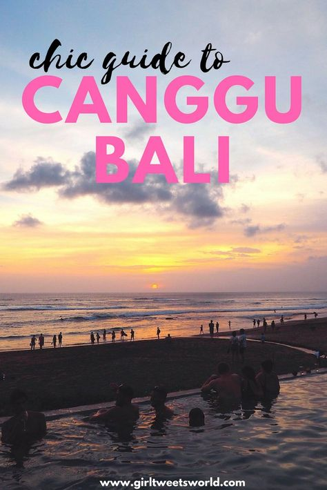 The chic girls guide to Canggu, Bali with tips on where to eat, sip cocktails, spa, surf, watch sunset PLUS stylish places to stay at affordable prices.  #canggu #bali #baliguide #cangguguide #stylishtravel #balibeachclub #indonesia