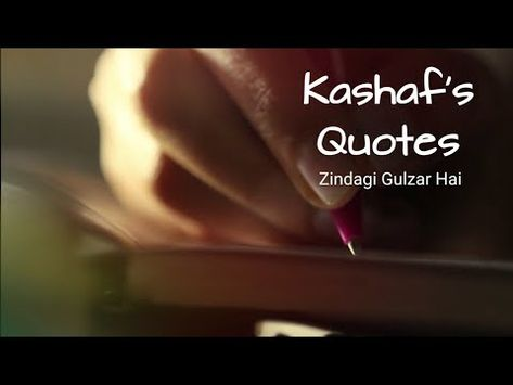 Kashaf's Quotes