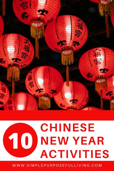 10 Simple Chinese New Year Activities | Simple Purposeful Living
