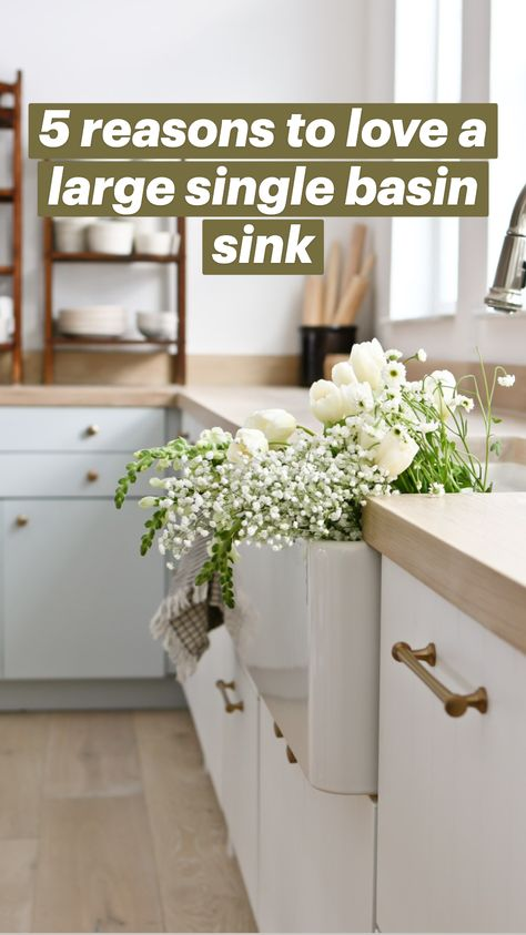 5 reasons to love a large single basin sink