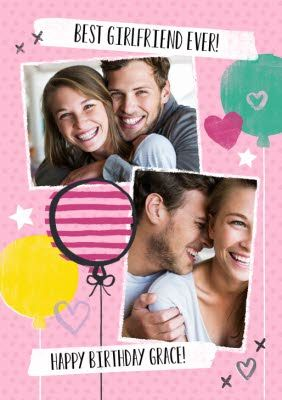 Balloons And Double Photo Upload Personalised Happy Birthday Card For Girlfriend Birthday Cards For Girlfriend Happy Birthday Cards Birthday Cards
