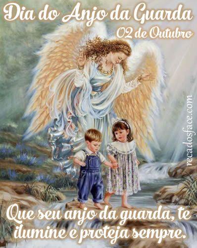 02 De Outubro Frase Dia Do Anjo Da Guarda 1 Com Imagens