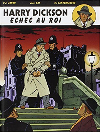 Amazon Fr Harry Dickson Tome 7 Echec Au Roi Christian Vanderhaeghe Pascal J Zanon Livres Joyeux Coeur D Or Compagnon