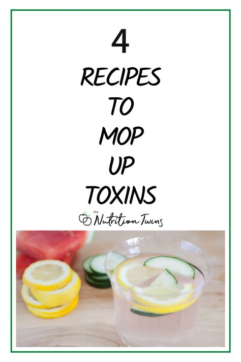 4 Recipes to Mop Up Toxins. If you want toxin free living, these anti-inflammatory recipes are perfect for an anti-inflammatory diet plan. #antiinflammatory #detox #recipes For MORE RECIPES, fitness  nutrition tips please SIGN UP for our FREE NEWSLETTER www.NutritionTwins.com
