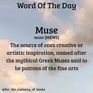 Word Of The DayShe is my MUSE.•••#muse #wordoftheday #forthecuriosityofbooks #words #books #literature #photooftheday #s… | Muse quotes, Rare words, Word of the day