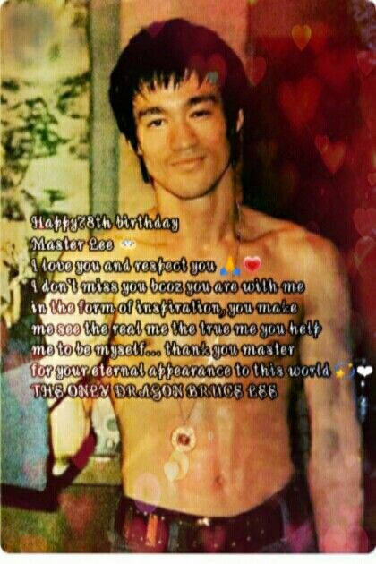 Happy Birthday Master Lee Love You Always Bruce Lee Quotes Bruce Lee Martial Arts
