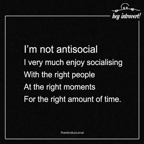 I&Apos;M not antisocial infp infj moi introvert quotes, life quot Antisocial Quotes, Introvert Quotes, Introvert Problems, Being An Introvert, Introvert Funny, Infj Infp, Isfj, A Course In Miracles, Infj Personality