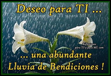 Buenos Deseos para TI y para MÍ: * Deseo para TI... una abundante Lluvia de…