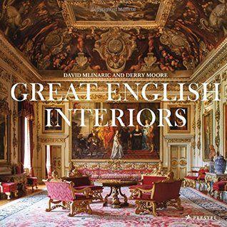 Pdf Download Great English Interiors By David Mlinaric Free Epub English Interior English Interior Design Best Design Books