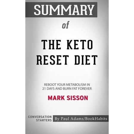 Summary Of The Keto Reset Diet Ebook Cookbook Keto Diet The Obesity Code Body Reset Diet