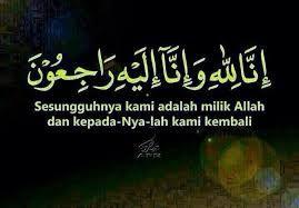 Innalillahiwainnalillahirojiun Google Search Image Quotes Quotes Allah