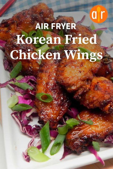 Air Fryer Korean Fried Chicken Wings Recipe In 2020 Korean Fried Chicken Fried Chicken Wings Chicken Wings