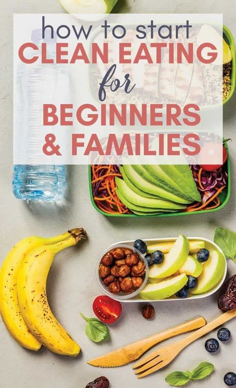 How to Start Clean Eating for Beginners and Families - Mom Life Tips & Motivatio. - How to Start Clean Eating for Beginners and Families – Mom Life Tips & Motivation Clean Eating Recipes For Weight Loss, Clean Eating For Beginners, Clean Eating Recipes For Dinner, Clean Eating Meal Plan, Clean Eating Breakfast, Healthy Eating Habits, Recipes For Beginners, Clean Eating Snacks, Clean Lunches