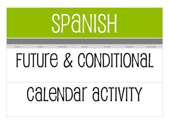 Spanish Future And Conditional Calendar Activity Calendar