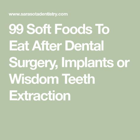 7 Best Foods To Eat After Tooth Extraction Which You Don T Know Included Peanut Butter Wisdom Teeth Removal Food Wisdom Teeth Food Food After Wisdom Teeth