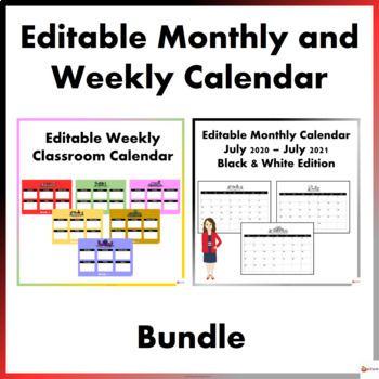 Editable Monthly And Weekly Calendar Bundle Classroom Calendar