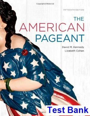 Pin On American Pageant 15th Edition Kennedy Test Bank