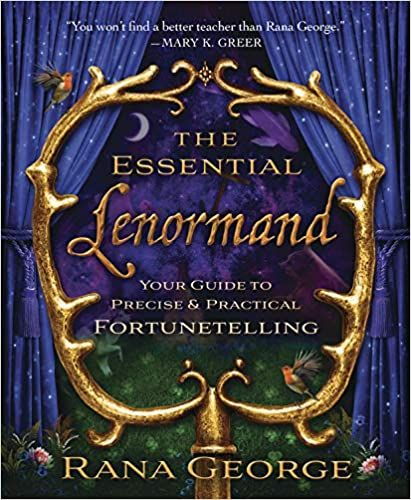 The Essential Lenormand Your Guide To Precise Practical Fortunetelling George Rana 9780738736624 Amazon Com Books In 2021 Cartomancy Best Teacher Deck Of Cards