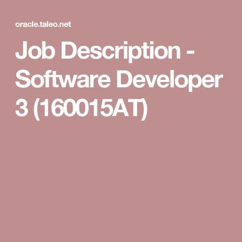Job Description - Software Developer 3 (160015AT) Careers - software developer job description