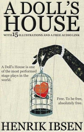 A Doll S House With 15 Illustrations And A Free Audio Link Kids