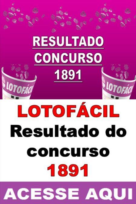 Sorteio 1891 Resultado Lotofacil Premio R 2 Milhoes Sorteio