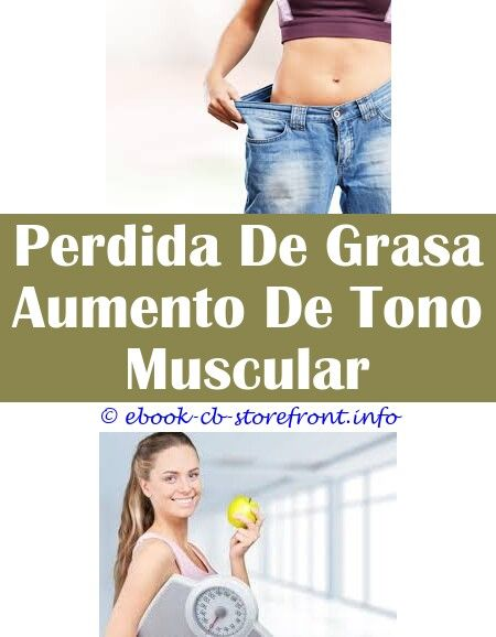 dieta para bajar de peso rapido colombiano